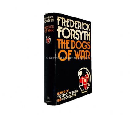 The Dogs of War Signed by Frederick Forsyth First Edition Hutchinson 1974
